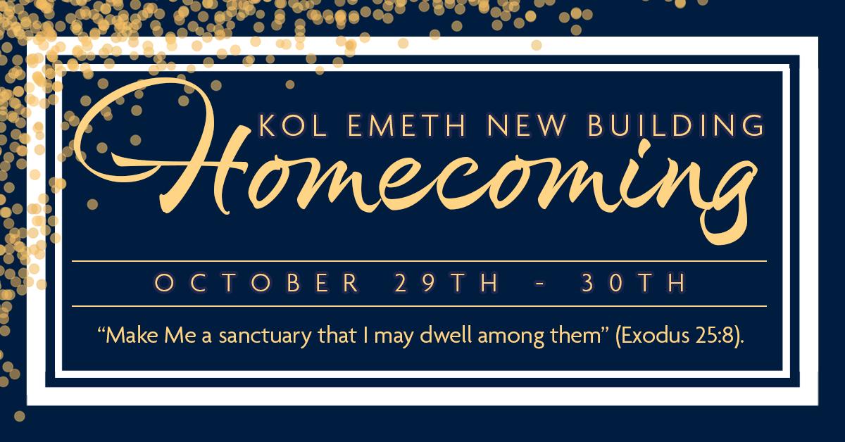 Kol Emeth New Building Homecoming