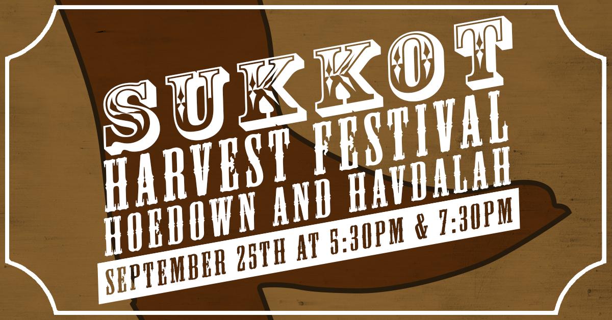 Sukkot Harvest Festival Hoedown and Havdalah