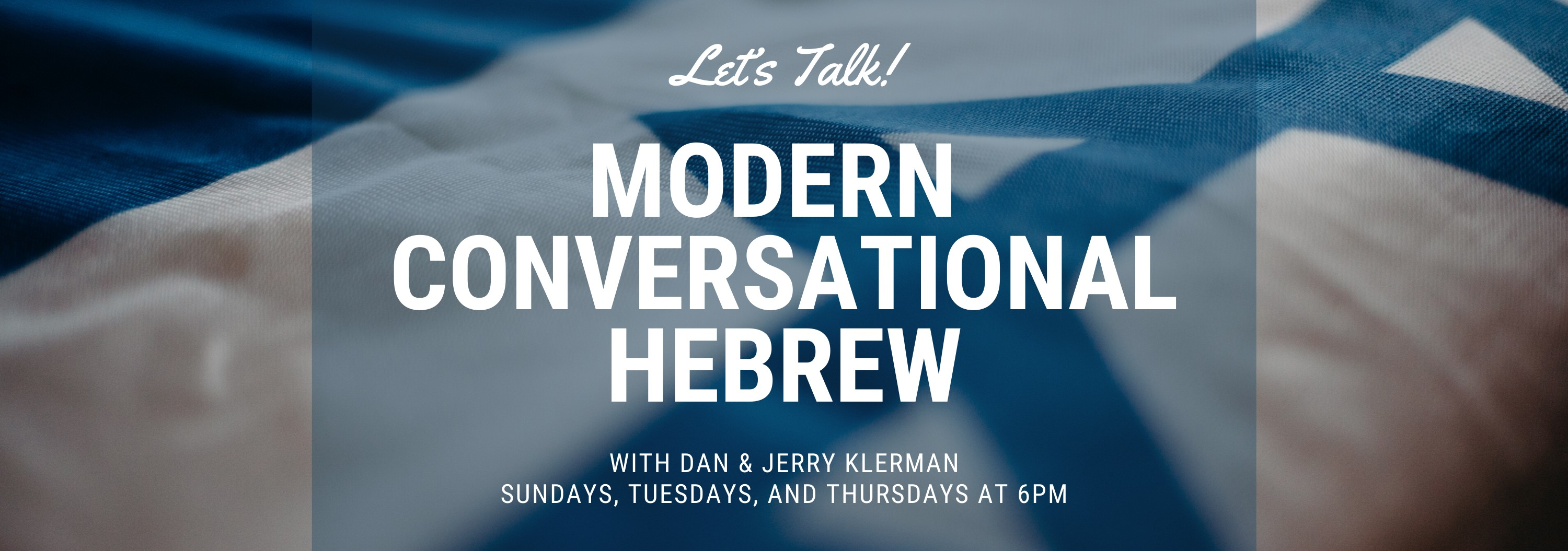 Banner Image for Learn Modern Conversational Hebrew will not be held today