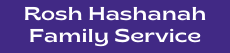Rosh Hashanah Family Service Sign up Link