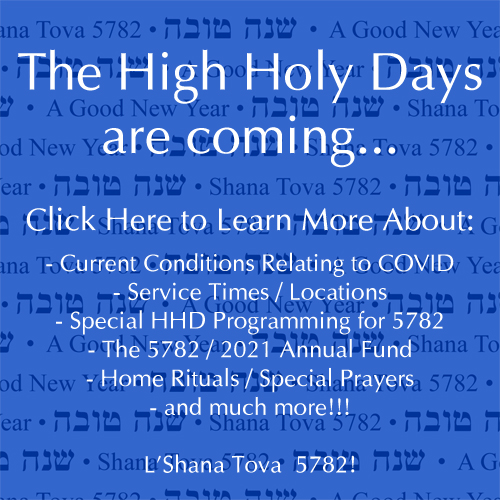 Click here to Join Us for the High Holy Days