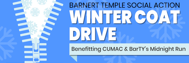 Barnert Temple Social Action Winter Coat Drive for CUMAC and BarTY's Midnight Run