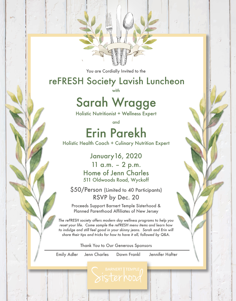 Barnert Temple Sisterhod reFRESH Lavish Luncheon Invite January 16, 2020