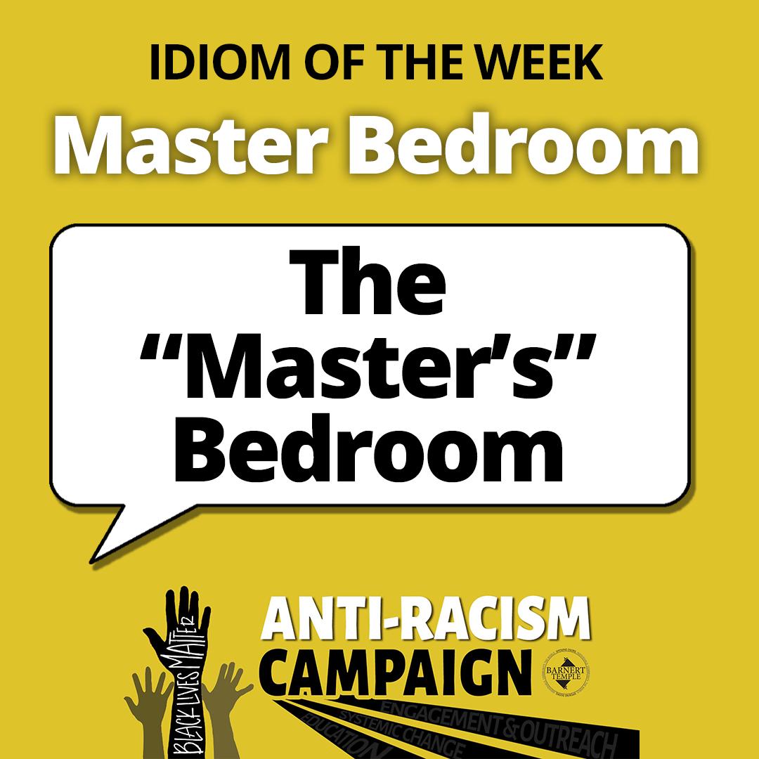 Master Bedroom Idiom