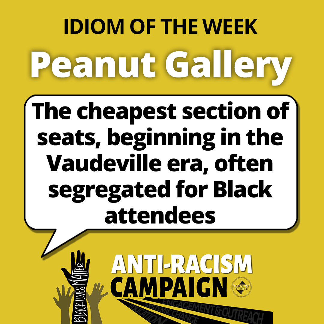 Peanut Gallery Idiom
