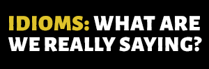 Idioms Archive Button