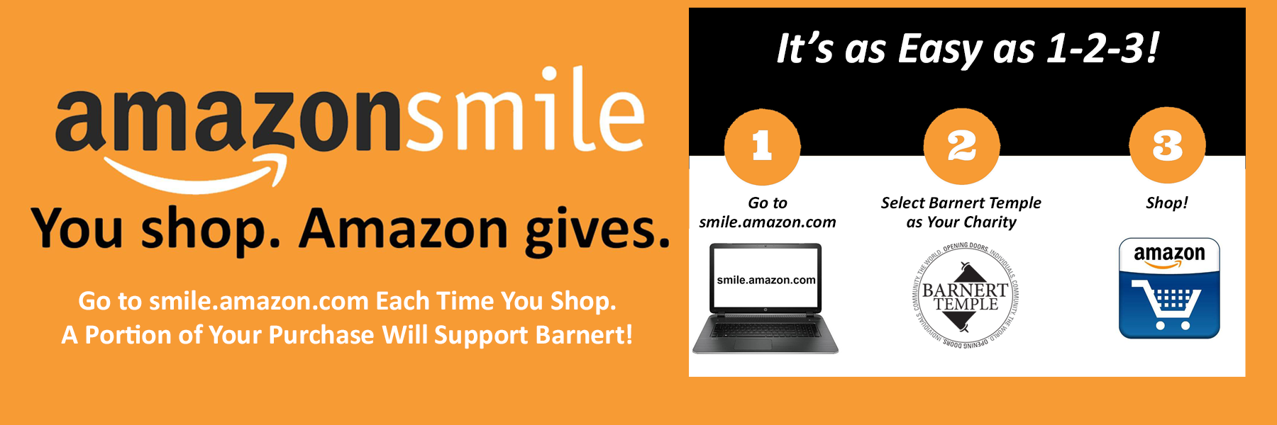 """<a href=""""https://www.barnerttemple.org/amazonsmile""""                                     target=""""_blank"""">                                                                 <span class=""""slider_title"""">                                     You Shop and Barnert Earns!                                </span>                                                                 </a>                                                                                                                                                                                       <span class=""""slider_description"""">Simply sign up and go to smile.amazon.com whenever you shop at Amazon.  Barnert will earn a percentage of your purchases.  Set it up and forget about it.  It's really that easy!  Click above for details.</span>"""