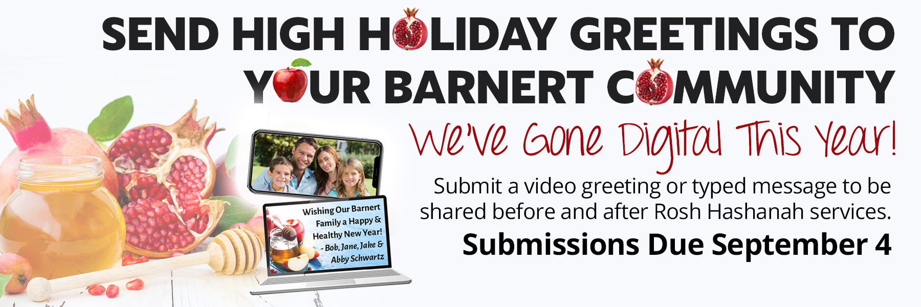 "<a href=""https://www.barnerttemple.org/form/HighHolidayGreetings""