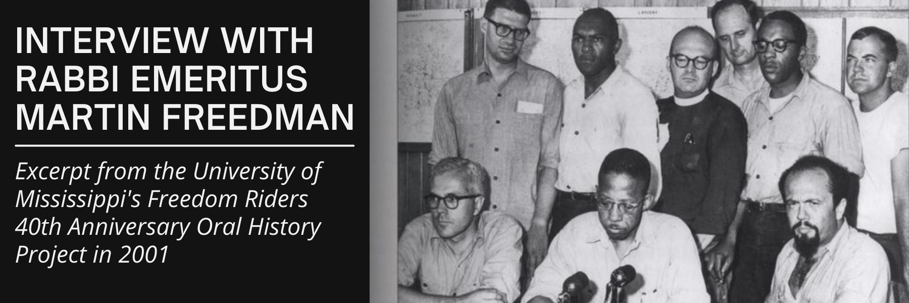 """<a href=""""https://youtu.be/5BFtjv2zMhk""""                                     target=""""_blank"""">                                                                 <span class=""""slider_title"""">                                     The Freedom Rides: In His Words                                </span>                                                                 </a>                                                                                                                                                                                       <span class=""""slider_description"""">Hear excerpts from the full-length interview done in 2001 with former Barnert Rabbi, Martin Freedman, about his experience participating in the Civil Rights Freedom Rides.</span>"""