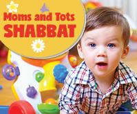 Moms & Tots Shabbat