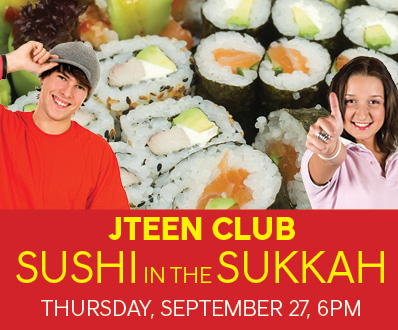 JTeens Club Sushi in the Sukkah