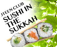 JTEEN Club Sushi in the Sukkah