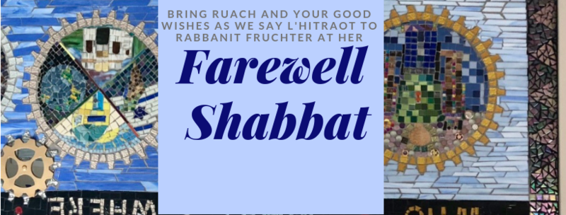 "<a href=""https://www.bethsholom.org/event/farewell-to-rabbanit-fruchter.html""