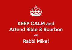 Bible and Bourbon with Rabbi Mike
