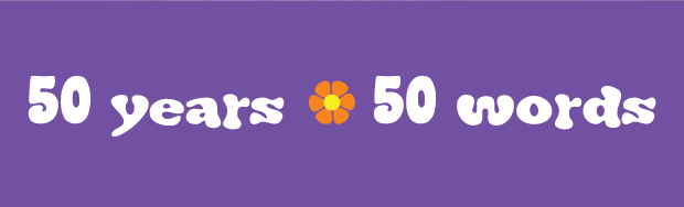 50-years-50-words
