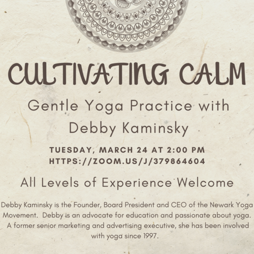 Banner Image for Cultivating Calm - Gentle Yoga Practice with Debby Kaminksy