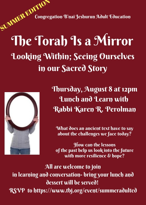 Banner Image for The Torah is A Mirror: Lunch and Learn with Rabbi Karen R. Perolman