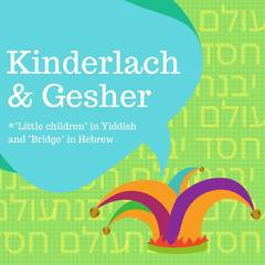 Banner Image for Kinderlach & Gesher morning program
