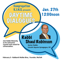 Daytime Dialogue with Rabbi Shaul Robinson