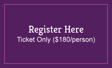 Click here to purchase individual tickets ($180 per person)
