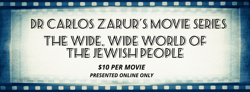 "<a href=""https://www.bmh-bj.org/event/dr-carlos-zarurs-movie-series---the-wide-wide-world-of-the-jewish-people-.html""
