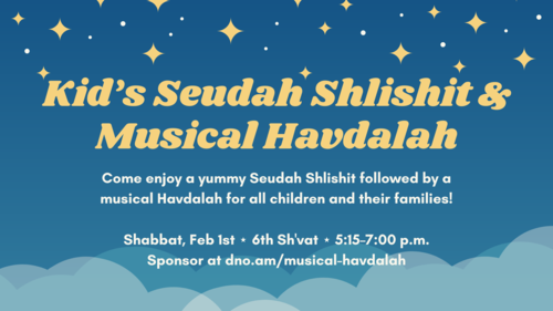 Banner Image for Kid's Seudah Shlishit & Musical Havdalah