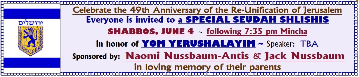Special Seudah Shlishis - Yom Yerushalayim - Event ...