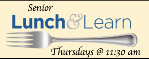 Banner Image for Senior Lunch & Learn