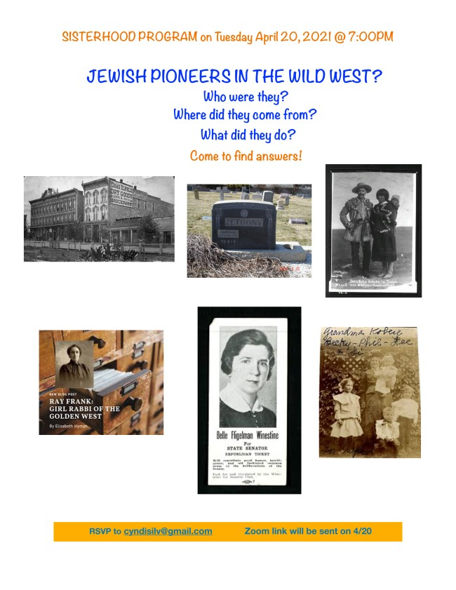 """<span class=""""slider_description"""">Jewish Pioneers in the Wild West CBS Sisterhood presents this exciting program on Tuesday, April 20 at 7pm.. To register, email cyndisilv@gmail.com</span>"""