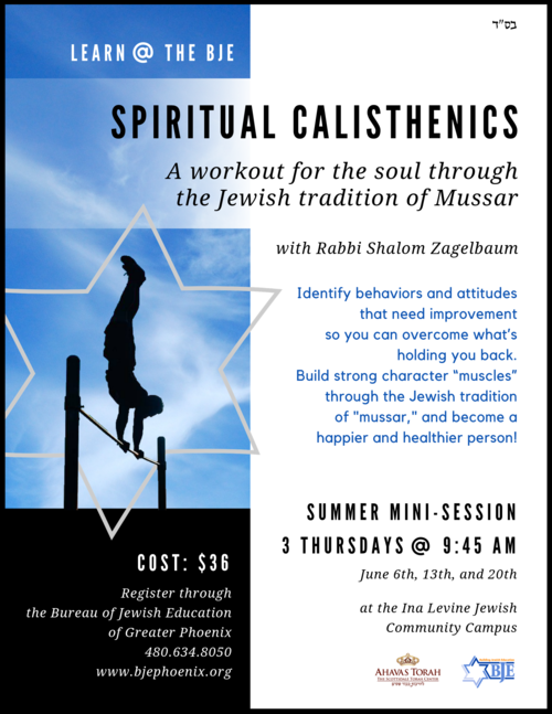 Mussar Class at the BJE in June - Spiritual Calisthenics