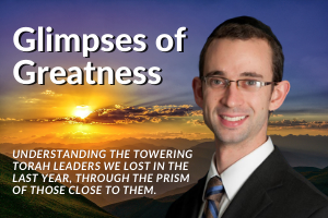 Glimpses of Greatness - Rabbi Adin Steinsaltz