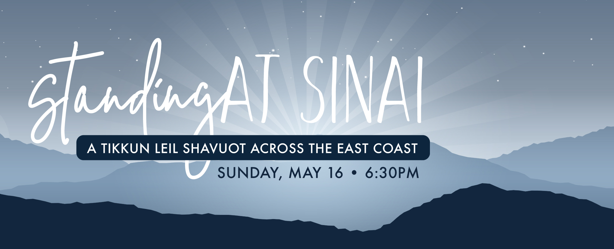 Banner Image for Standing at Sinai: A Tikkun Leil Shavuot Across the East Coast