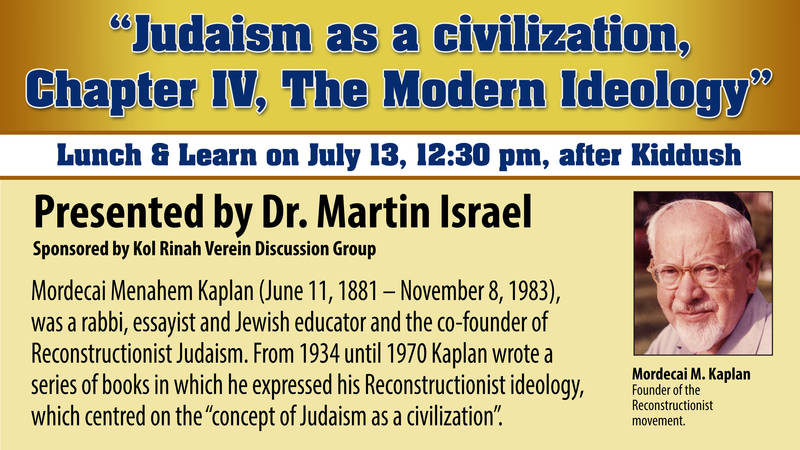 "Banner Image for Shabbat Lunch & Learn ""Judaism as a civilization, Chapter IV, The Modern Ideology""  Presented by Dr. Martin Israel"