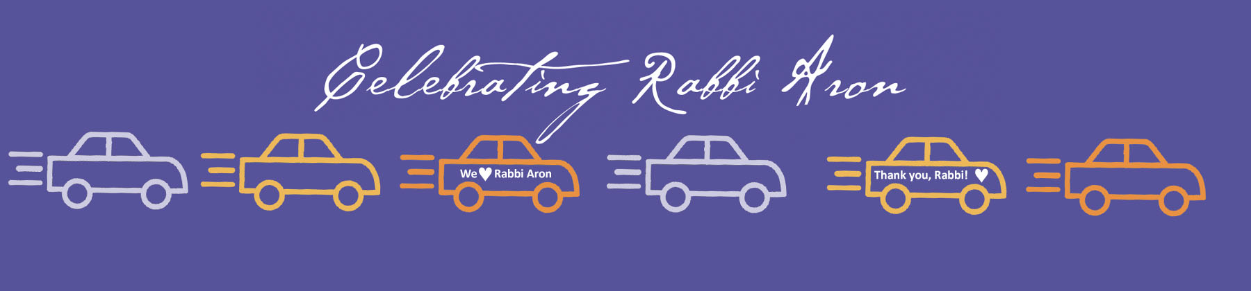 Banner Image for Cancelled - Drive By Goodbyes to Rabbi Aron