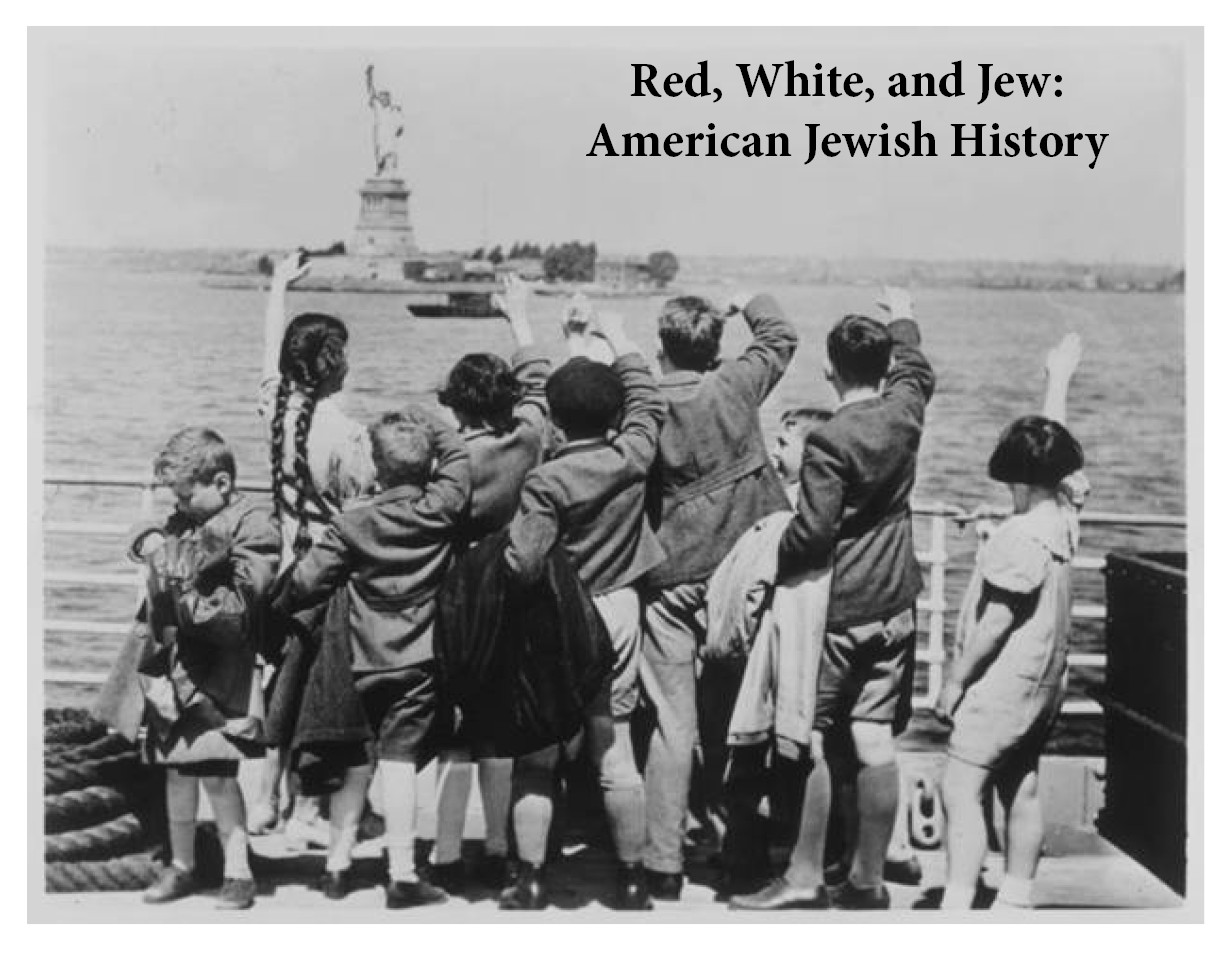 Banner Image for Red, White, and Jew - American Jewish Civilization: Colonial Through Post-Modern Times with Cantor Mark Levine (Sundays)