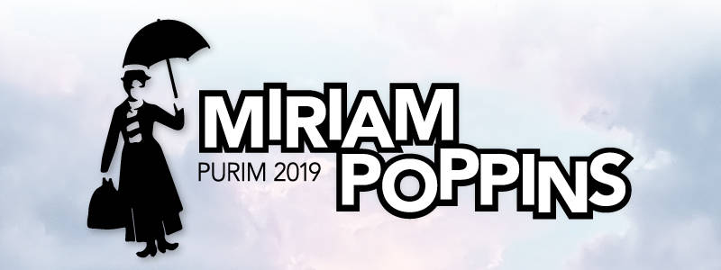 Miriam Poppins Purim