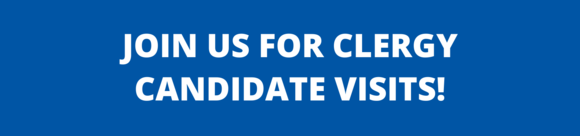 Join Us For Clergy Candidate Visits