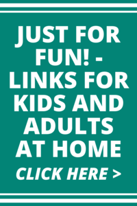 Fun Links for Kids and Adults at Home
