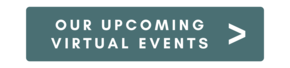 Our Upcoming Virtual Events