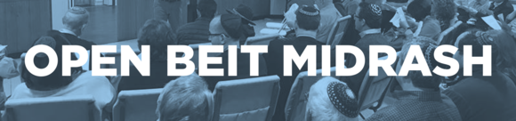 OPEN BEIT MIDRASH